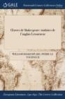 Image for �uvres de Shakespeare: traduites de l'anglais Letourneur