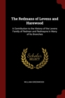 Image for THE REDMANS OF LEVENS AND HAREWOOD: A CO