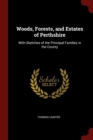 Image for WOODS, FORESTS, AND ESTATES OF PERTHSHIR
