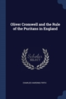 Image for Oliver Cromwell and the Rule of the Puritans in England