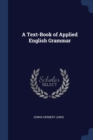 Image for A TEXT-BOOK OF APPLIED ENGLISH GRAMMAR