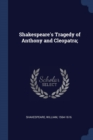 Image for Shakespeare's Tragedy of Anthony and Cleopatra;