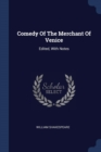 Image for Comedy of the Merchant of Venice : Edited, with Notes