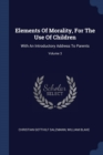 Image for Elements of Morality, for the Use of Children : With an Introductory Address to Parents; Volume 3
