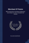 Image for Merchant of Venice : With Introduction and Notes Explanatory and Critical. for Use in Schools and Classes