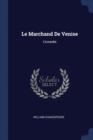 Image for Le Marchand de Venise : Comedie