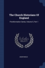 Image for The Church Historians of England : Prereformation Series, Volume 5, Part 1
