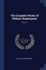 Image for The Complete Works of William Shakespeare; Volume 1