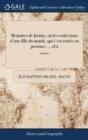 Image for Memoires de Justine, Ou Les Confessions d'Une Fille Du Monde, Qui s'Est Retir e En Province. ... of 2; Volume 1