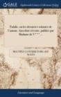 Image for Eulalie, Ou Les Dernieres Volont�s de l'Amour. Anecdote R�cente, Publi�e Par Madame de V*** ...