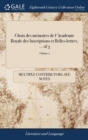 Image for Choix Des M�moires de l'Academie Royale Des Inscriptions Et Belles-Lettres. ... of 3; Volume 2