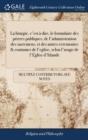 Image for LA LITURGIE, C'EST   DIRE, LE FORMULAIRE
