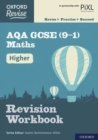 Image for Oxford Revise: AQA GCSE (9-1) Maths Higher Revision Workbook