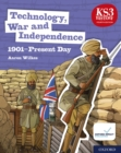 Image for KS3 History 4th Edition: Technology, War and Independence 1901-Present Day eBook 3