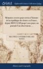 Image for M�moires Secrets Pour Servir a l'Histoire de la R�publique Des Lettres En France, Depuis MDCCLXII Jusqu'a Nos Jours; Ou Journal d'Un Observateur, ...
