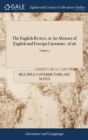 Image for The English Review, or an Abstract of English and Foreign Literature. of 26; Volume 5