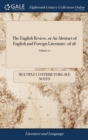 Image for The English Review, or an Abstract of English and Foreign Literature. of 26; Volume 10