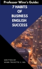Image for 7 Habits of Business English Success