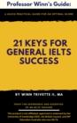 Image for 21 Keys for General IELTS Success