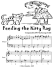 Image for Feeding the Kitty Rag - Easiest Piano Sheet Music for Beginner Pianists Tadpole Edition