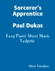 Image for Sorcerer's Apprentice Paul Dukas - Easy Piano Sheet Music Tadpole