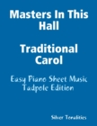 Image for Masters In This Hall Traditional Carol - Easy Piano Sheet Music Tadpole Edition