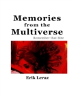 Image for Memories from the Multiverse: Remember That Bite