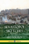 Image for Sevastopol Sketches (Crimean War History)