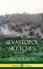 Image for Sevastopol Sketches (Crimean War History) (Hardcover)