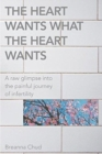 Image for The Heart Wants What the Heart Wants