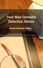 Image for Four Max Carrados Detective Stories
