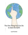 Image for The One Thing You Can Do To Save The Earth