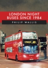 Image for London Night Buses Since 1984