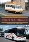Image for Shuttle Buses : A Fleet History 1990-2020