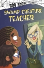 Image for Swamp creature teacher
