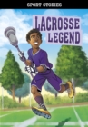 Image for Lacrosse legend