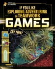 Image for If you like exploring, adventuring or teamwork games, try this!