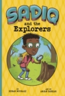 Image for Sadiq and the explorers