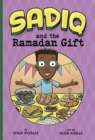 Image for Sadiq and the Ramadan gift