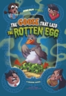 Image for The goose that laid the rotten egg  : a graphic novel