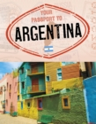 Image for Your passport to Argentina