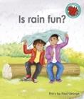 Image for Is rain fun?