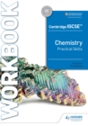 Image for Cambridge IGCSE™ Chemistry Practical Skills Workbook
