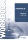 Image for Cambridge IGCSE Physics. Workbook