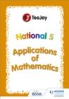 Image for Teejay SQA National 5 applications of mathematics