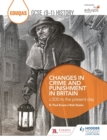 Image for Changes in crime and punishment in Britain c.500 to the present day