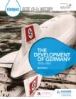 Image for Eduqas GCSE (9-1) History. The Development of Germany, 1919-1991