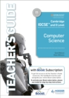 Image for Cambridge IGCSE and O level computer science: Teacher's guide with Boost subscription