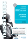Image for Cambridge IGCSE and O Level Computer Science. Teacher's Guide With Boost Subscription