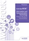 Image for Cambridge IGCSE Information and Communication Technology. Practical Workbook